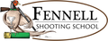 FENNELL SHOOTING SCHOOL